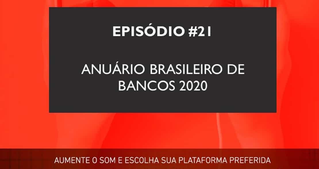 Podcast   Anuário Brasileiro de Bancos