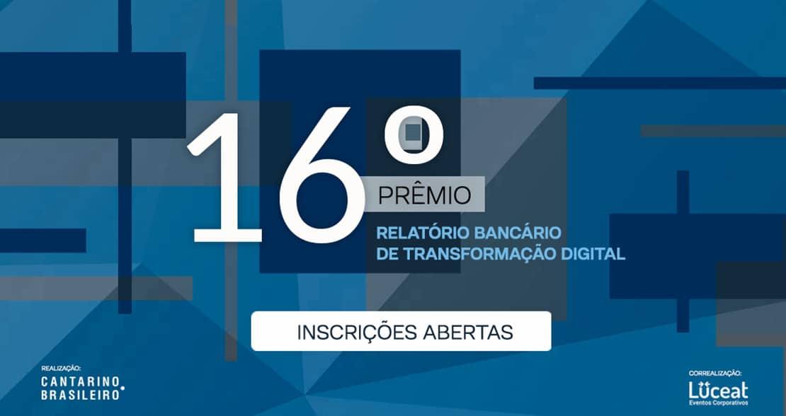 Prêmio Relatório Bancário está com inscrições abertas e traz inovações