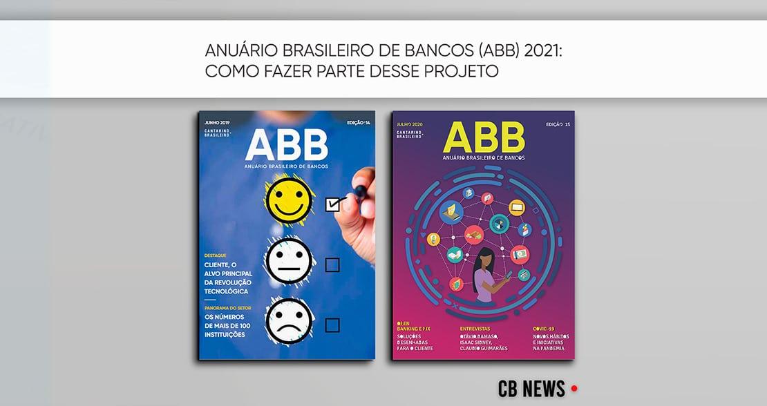 Anuário Brasileiro de Bancos (ABB) 2021: como fazer parte desse projeto de sucesso